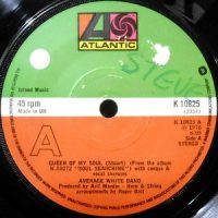 7 / AVERAGE WHITE BAND / QUEEN OF MY SOUL / WOULD YOU STAY