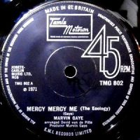 7 / MARVIN GAYE / MERCY MERCY ME (THE ECOLOGY) / SAD TOMORROWS