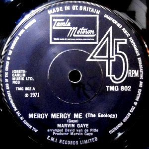 7 / MARVIN GAYE / MERCY MERCY ME (THE ECOLOGY) / SAD TOMORROWS