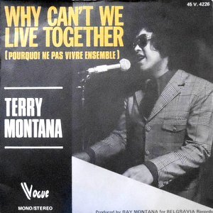7 / TERRY MONTANA / WHY CAN'T WE LIVE TOGETHER