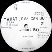 12 / JANET KAY / WHAT LOVE CAN DO / MUSIC MAN