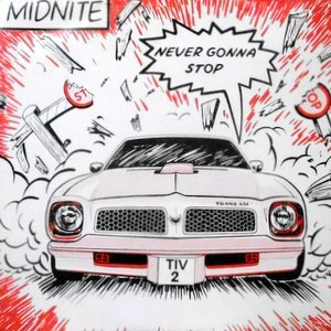12 / MIDNITE / NEVER GONNA STOP