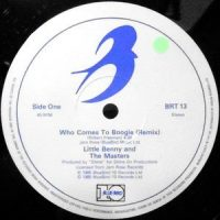 12 / LITTLE BENNY AND THE MASTERS / WHO COMES TO BOOGIE (REMIX) / (CLUB MIX)