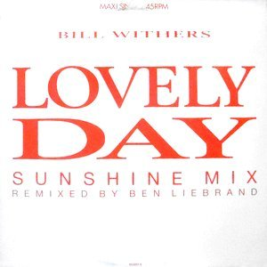 12 / BILL WITHERS / LOVELY DAY (SUNSHINE MIX) / (ORIGINAL VERSION)