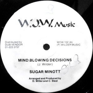 12 / SUGAR MINOTT / MIND BLOWING DECISIONS