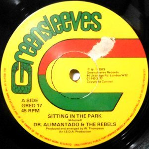 12 / DR. ALIMANTADO & THE REBELS / SITTING IN THE PARK