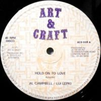 12 / AL CAMPBELL / LUI LEPKI / HOLD ON TO LOVE