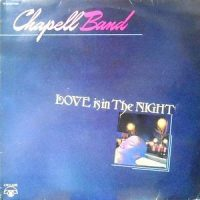 LP / CHAPELL BAND / LOVE IS IN THE NIGHT