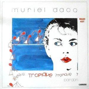 12 / MURIEL DACQ / TROPIQUE / PARDON