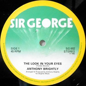 12 / ANTHONY BRIGHTLY / THE LOOK IN YOUR EYES / DIRTY RAT