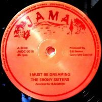 12 / EBONY SISTERS / CLAUDETTE MILLER / I MUST BE DREAMING / TONIGHT IS THE NIGHT