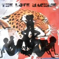 LP / THE LOVE MACHINE / THE LOVE MACHINE