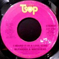 7 / MCFADDEN & WHITEHEAD / I HEARD IT IN A LOVE SONG