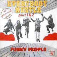 7 / FUNKY PEOPLE / EVERYBODY HUSTLE (PART 1) / (PART 2)