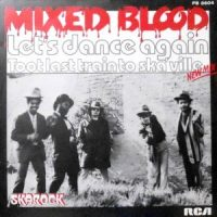 7 / MIXED BLOOD / LET'S DANCE AGAIN / TRAIN TO SKAVILLE