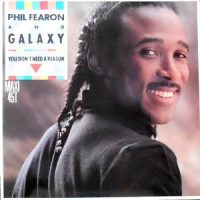 12 / PHIL FEARON AND GALAXY / YOU DON'T NEED A REASON
