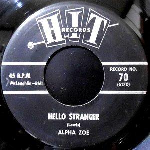 7 / ALPHA ZOE / HELLO STRANGER