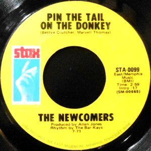 7 / THE NEWCOMERS / PIN THE TAIL ON THE DONKEY / MANISH BOY