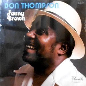 LP / DON THOMPSON / FANNY BROWN