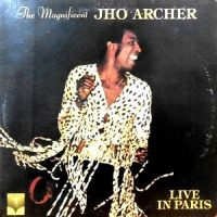 LP / JHO ARCHER / THE MAGNIFICENT JHO ARCHER LIVE IN PARIS