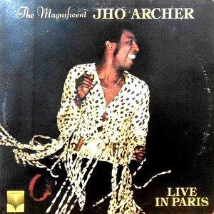 LP / JHO ARCHER / THE MAGNIFICENT JHO ARCHER LIVE IN PARIS