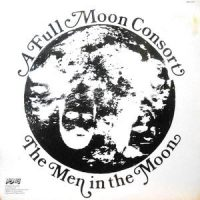 LP / A FULL MOON CONSORT / THE MEN IN THE MOON