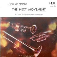 LP / THE NEXT MOVEMENT / LUCKY INC. PRESENTS THE NEXT MOVEMENT