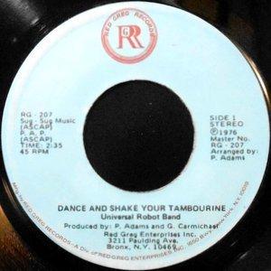 7 / UNIVERSAL ROBOT BAND / DANCE AND SHAKE YOUR TAMBOURINE