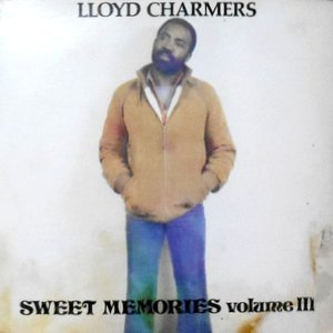 LP / LLOYD CHARMERS / SWEET MEMORIES VOLUME III