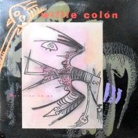 12 / WILLIE COLON / SET FIRE TO ME