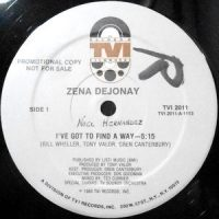 12 / ZENA DEJONAY / I'VE GOT TO FIND A WAY / (DUB VERSION)