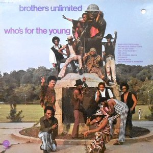LP / BROTHERS UNLIMITED / WHO'S FOR THE YOUNG