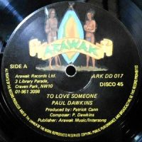 12 / PAUL DAWKINS / TO LOVE SOMEONE / READY TO DANCE