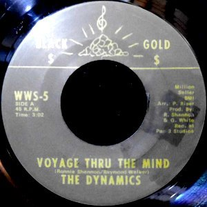 7 / THE DYNAMICS / VOYAGE THRU THE MIND / LET ME BE YOUR FRIEND