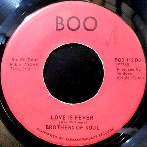 7 / BROTHERS OF SOUL / LOVE IS FEVER