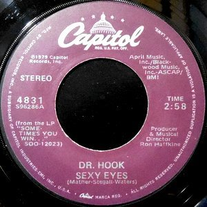 7 / DR. HOOK / SEXY EYES