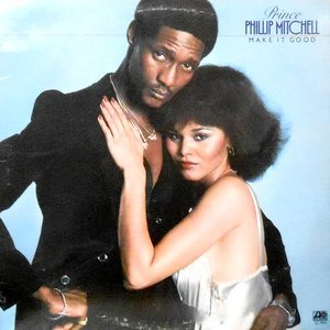 LP / PRINCE PHILLIP MITCHELL / MAKE IT GOOD