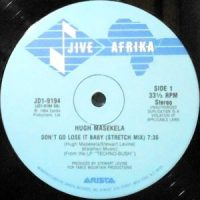 12 / HUGH MASEKELA / DON'T GO LOSE IT BABY ( STRETCH MIX) / (DUB MIX)
