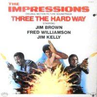 LP / O.S.T. (IMPRESSIONS) / THREE THE HARD WAY