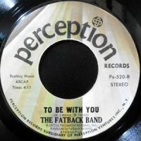 7 / FATBACK BAND / TO BE WITH YOU / SOUL MARCH