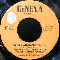 7 / ERNEST KELLEY ORGANIZATION / BLUE RAINBOWS (PT.I) / (PT.II)
