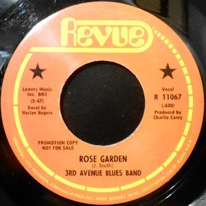 7 / 3RD AVENUE BLUES BAND / ROSE GARDEN / COME ON AND GET IT