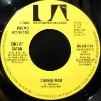 7 / SINS OF SATAN / CHANGE MAN