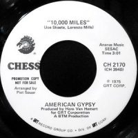 7 / AMERICAN GYPSY / 10,000 MILES / ANGEL EYES
