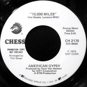 7 / AMERICAN GYPSY / 10,000 MILES / ANGEL EYES