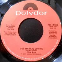 7 / DON RAY / GOT TO HAVE LOVING / MY DESIRE