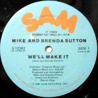 12 / MIKE AND BRENDA SUTTON / WE'LL MAKE IT