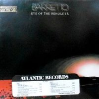 LP / BARRETTO (RAY BARRETTO) / EYE OF THE BEHOLDER