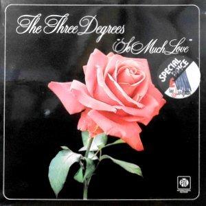 LP / THE THREE DEGREES / SO MUCH LOVE