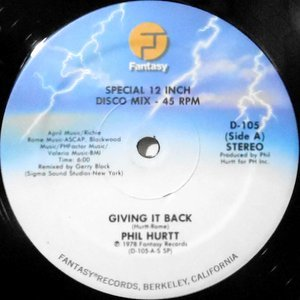 12 / PHIL HURTT / GIVING IT BACK / WHERE THE LOVE IS